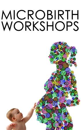 Microbirth workshops