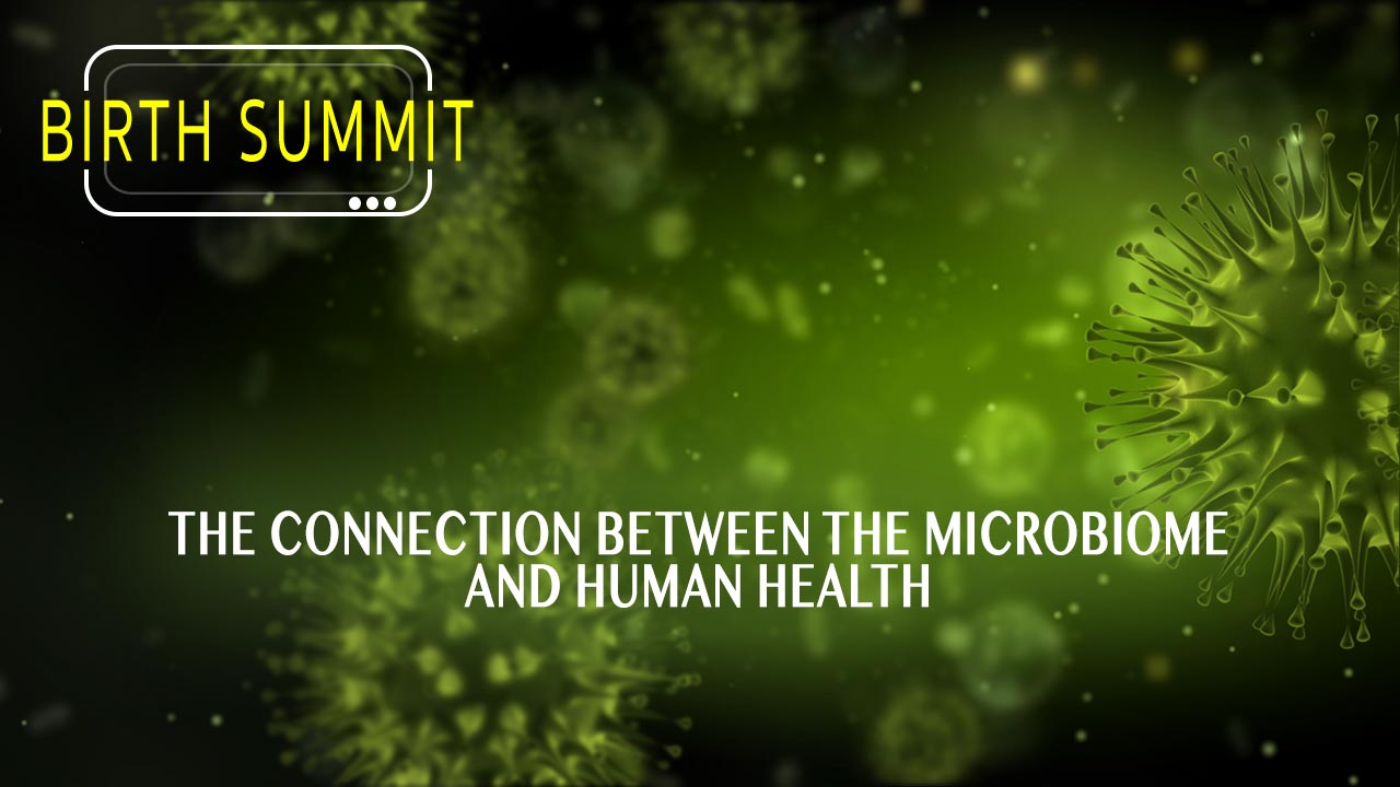 The connection between the microbiome and human health