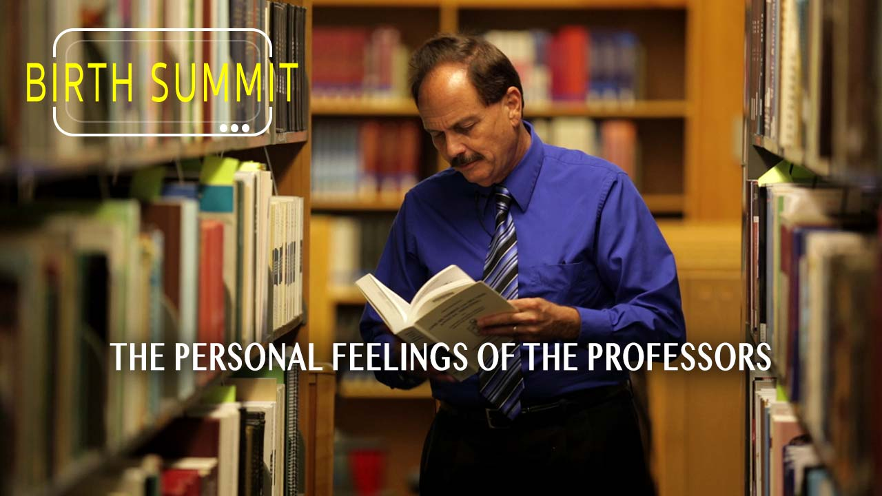 The personal feelings of the professors
